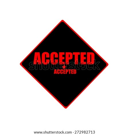 Accepted red stamp text on black background - stock photo