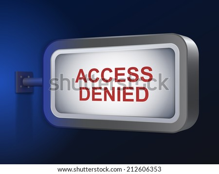 access denied words on billboard over blue background - stock photo