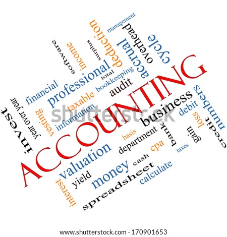Accounting Word Cloud Concept Angled with great terms such as debit, loss, audit, yield and more. - stock photo