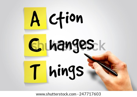 Action Changes Things (ACT) sticky note, business concept acronym - stock photo