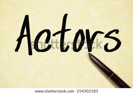 actors word write on paper  - stock photo