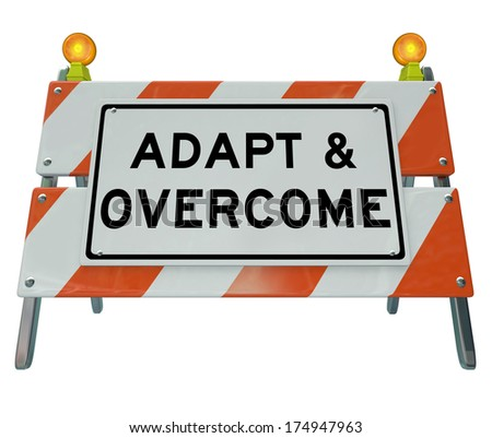 Adapt and Overcome Road Construction Sign Challenge Problem - stock photo