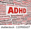 ADHD message concept. Attention deficit hyperactivity disorder poster conceptual design - stock photo