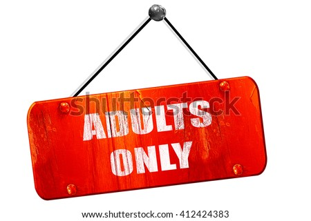 adults only sign, 3D rendering, vintage old red sign - stock photo