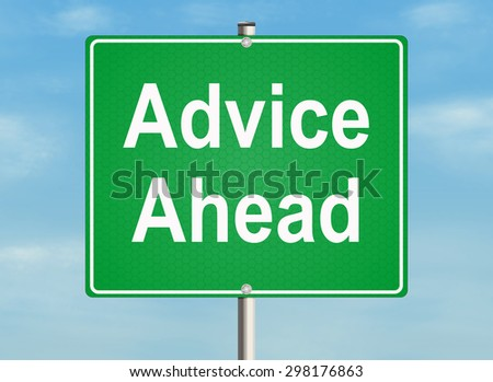 Advice ahead. Road sign on the sky background. Raster illustration. - stock photo
