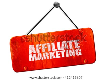 affiliate marketing, 3D rendering, vintage old red sign - stock photo