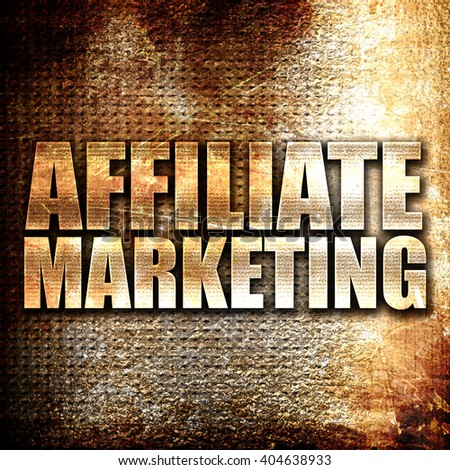 affiliate marketing, written on vintage metal texture - stock photo