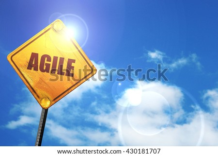 agile, 3D rendering, glowing yellow traffic sign  - stock photo