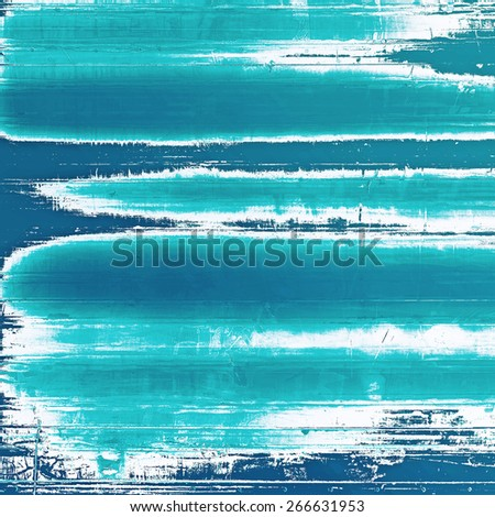 Aging grunge texture, old illustration. With different color patterns: gray; blue; cyan - stock photo