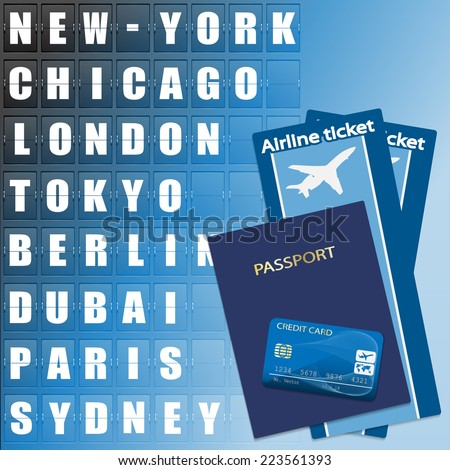 Airline ticket, credit card and passport on scoreboard background. Flight destination, information display board named world cities Illustration.  - stock photo