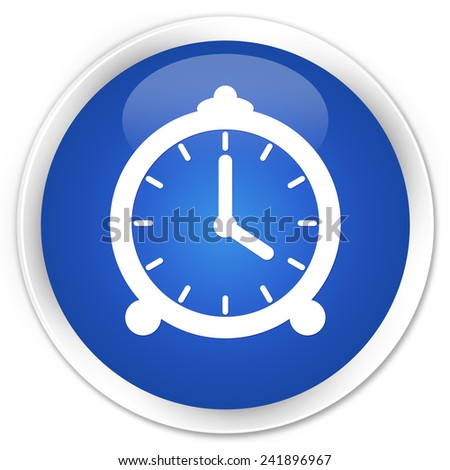 Alarm clock icon blue glossy round button - stock photo