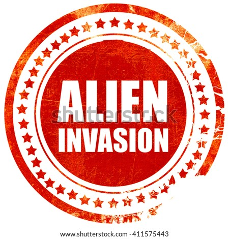 alien invasion, red grunge stamp on solid background - stock photo