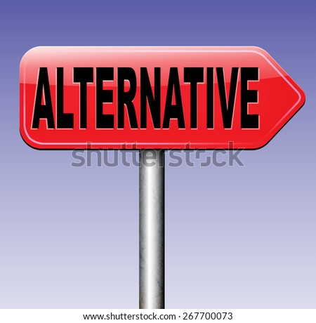 alternative choice, choose different or second option underground music or movement  - stock photo