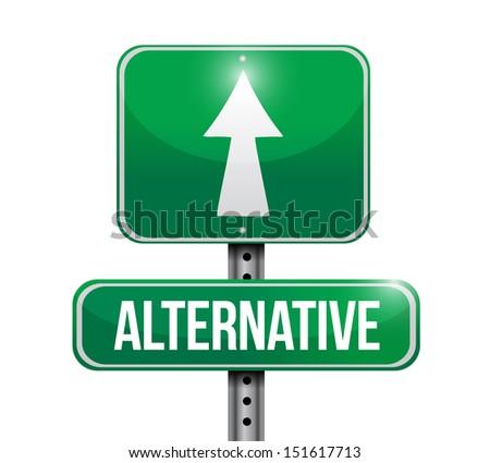 alternative road sign illustration design over white - stock photo