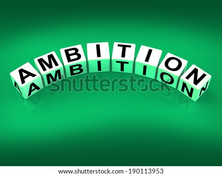 Ambition Blocks Showing Targets Ambitions and Aspiration - stock photo