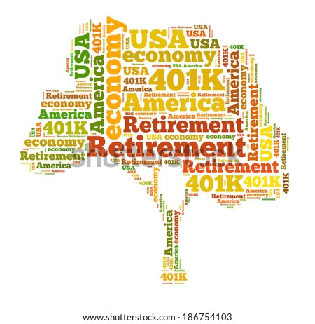 American retirement plan concept with word cloud - stock photo