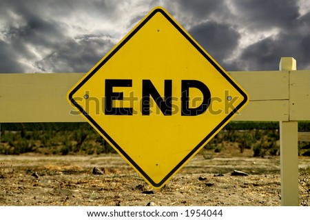 An end of the road sign. - stock photo