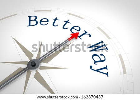 An image of a nice compass with the words Better Way - stock photo
