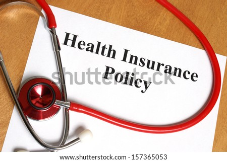 An insurance policy is an asset for anyone taking care of their best interest, their health. - stock photo