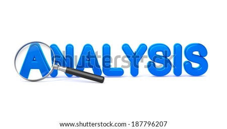 Analysis - Blue 3D Word Through a Magnifying Glass on White Background. - stock photo