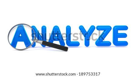 Analyze - Blue 3D Word Through a Magnifying Glass on White Background. - stock photo