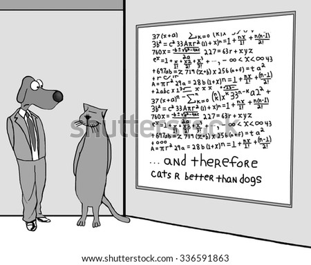 Animal, education and business cartoon of a dog, cat and whiteboard filled with complex equations, 'and therefore cats r better than dogs'. - stock photo