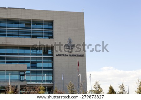 ANKARA, TURKEY - MAY 5, 2015 : The Constitutional Court of Turkey in Ankara(Turkish: Anayasa Mahkemesi) is the highest legal body for constitutional review in Turkey. - stock photo