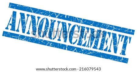 announcement blue square grungy isolated rubber stamp - stock photo