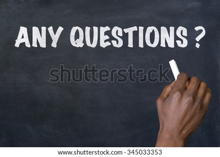 Any questions hand written on blackboard - stock photo