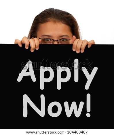 Apply Now Sign And Woman For Work Application - stock photo