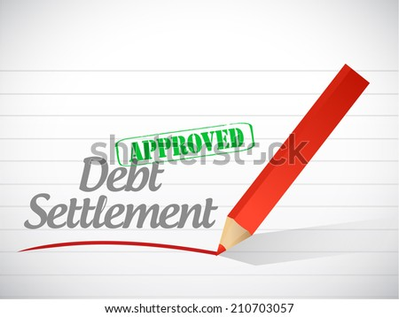approved debt settlement message illustration design over a white background - stock photo