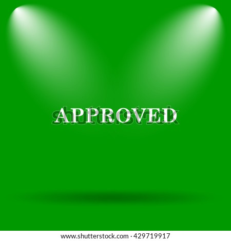 Approved icon. Internet button on green background. - stock photo