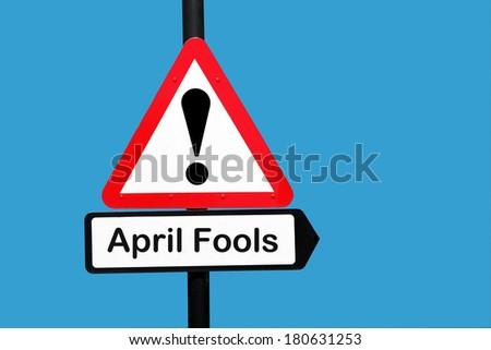 April fool road sign - stock photo