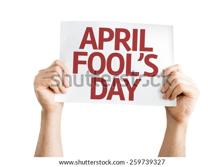 April Fool's Day card isolated on white background - stock photo