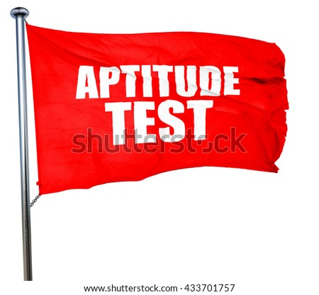 aptitude test, 3D rendering, a red waving flag - stock photo
