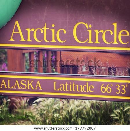 arctic circle board on Alaska - stock photo