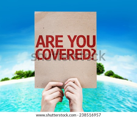 Are You Covered? card with a beach background - stock photo