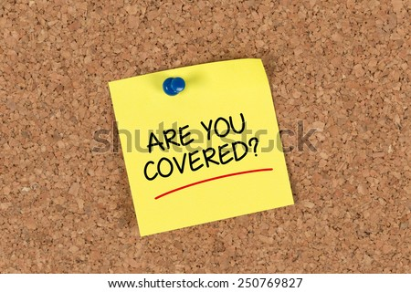 Are You Covered? written on Sticky Note - stock photo