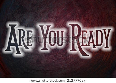 Are You Ready Concept text - stock photo