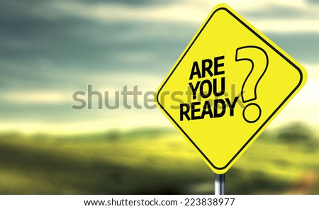 Are You Ready creative sign - stock photo
