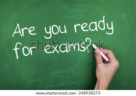 Are You Ready For Exams / Preparation  - stock photo