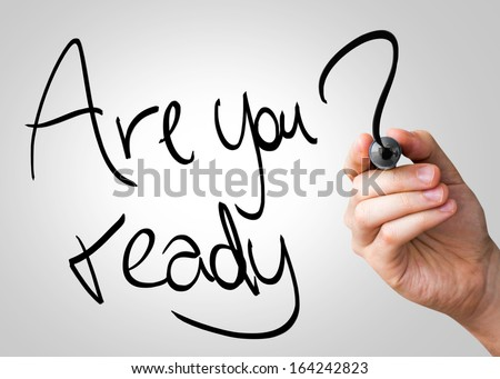 Are you ready hand writing with a black mark on a transparent board - stock photo
