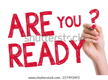 Are You Ready written on the wipe board - stock photo