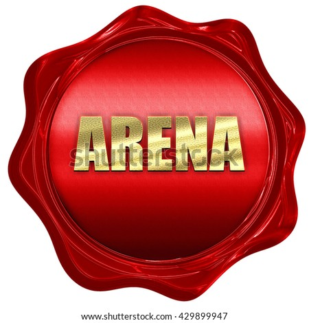 arena, 3D rendering, a red wax seal - stock photo