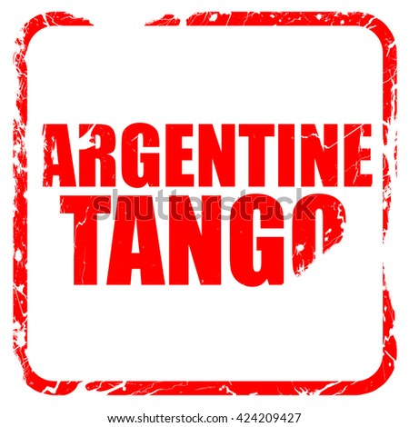 Argentine tango, red rubber stamp with grunge edges - stock photo