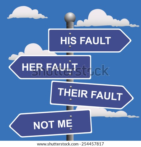 Arrow, signs, not, my, fault, shifting, blame, clip art - stock photo