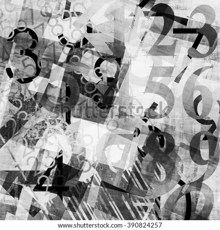 art abstract grunge collage of  number and typo, monochrome  background in black, grey and white colors - stock photo