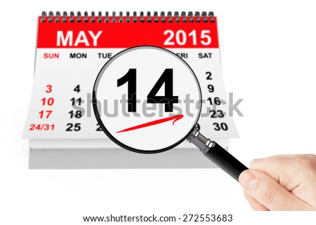 Ascension Day Concept. 14 may 2015 calendar with magnifier on a white background - stock photo