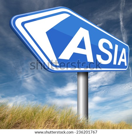 asia for travel and tourism vacation destination leading to asian continent road sign  - stock photo