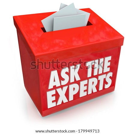 Ask the Experts Question Collection Box Advice Help Tips - stock photo